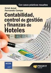 Libro CONTABILIDAD, CONTROL DE GESTION Y FINANZAS DE HOTELES: CON CASOS PRACTICOS RESUELTOS