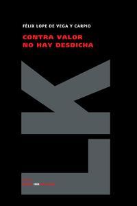 Libro CONTRA VALOR NO HAY DESDICHA