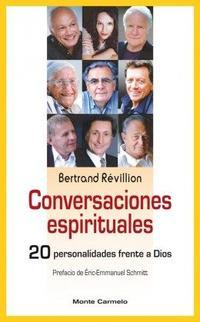 Libro CONVERSACIONES ESPIRITUALES: 20 PERSONALIDADES FRENTE A DIOS