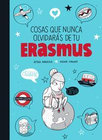 Libro COSAS QUE NUNCA OLVIDARAS DE TU ERASMUS