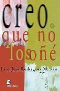Libro CREO QUE NO LO SOÑE