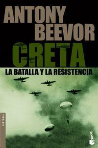 Libro CRETA LA BATALLA Y LA RESISTENCIA