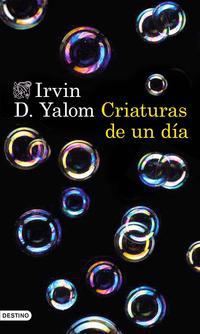 Libro CRIATURAS DE UN DIA