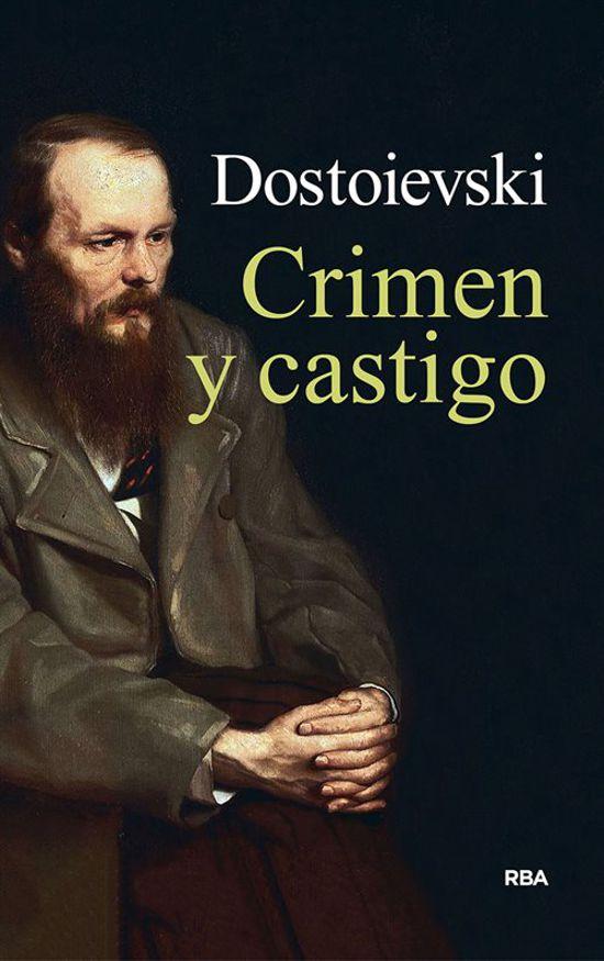 CRIMEN Y CASTIGO | FIODOR DOSTOYEVSKI