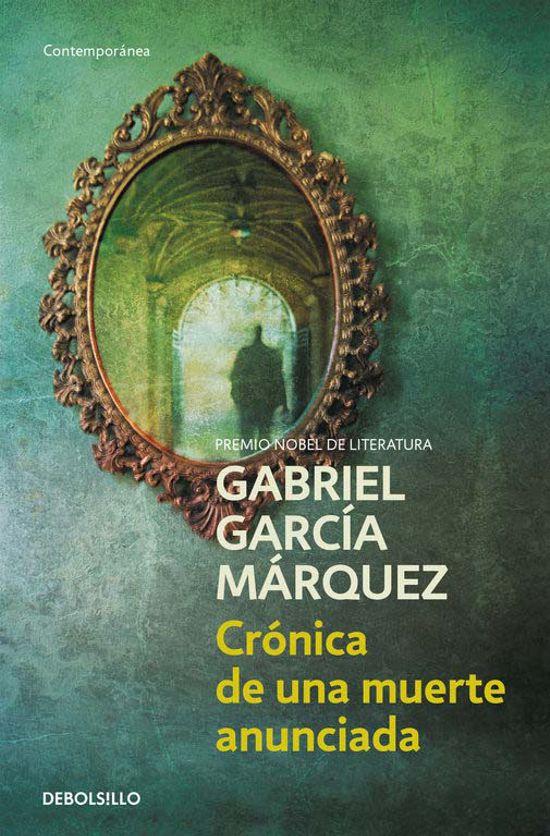 CRONICA DE UNA MUERTE ANUNCIADA - GABRIEL GARCIA MARQUEZ
