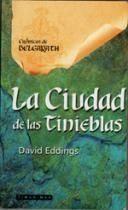 Libro CRONICAS DE BALGARATH: LA CIUDAD DE LAS TINIEBLAS