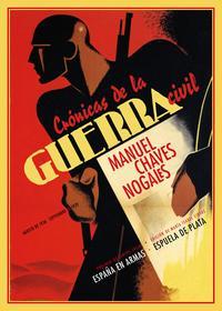 Libro CRONICAS DE LA GUERRA CIVIL: AGOSTO DE 1936-SEPTIEMBRE DE 1939