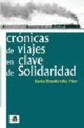 Libro CRONICAS DE VIAJES EN CLAVE DE SOLIDARIDAD