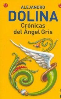 Libro CRONICAS DEL ANGEL GRIS