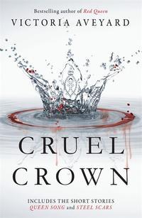 Libro CRUEL CROWN: TWO RED QUEEN SHORT STORIES
