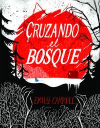 Libro CRUZANDO EL BOSQUE