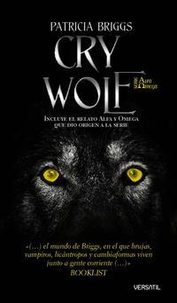 Libro CRY WOLF: EL MUNDO DE BRIGGS, EN EL QUE LAS BRUJAS, VAMPIROS...