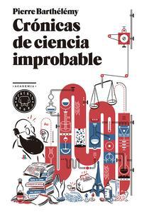 Libro CRÓNICAS DE CIENCIA IMPROBABLE