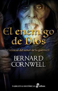 Libro CRÓNICAS DEL SEÑOR DE LA GUERRA II: EL ENEMIGO DE DIOS