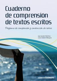 Libro CUADERNO DE COMPRENSION DE TEXTOS ESCRITOS: PROGRAMA DE COMPRENSI ON Y CONSTRUCCION DE TEXTOS