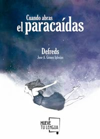 Libro CUANDO ABRAS EL PARACAIDAS