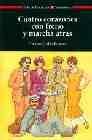 Libro CUATRO CORAZONES CON FRENO Y MARCHA ATRAS