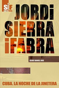 Libro CUBA: NOCHE DE LA JINETERA