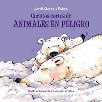 Libro CUENTOS CORTOS DE ANIMALES EN PELIGRO