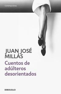 Libro CUENTOS DE ADULTEROS DESORIENTADOS