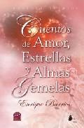 Libro CUENTOS DE AMOR, ESTRELLAS Y ALMAS GEMELAS