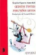 Libro CUENTOS TONTOS PARA NIÑOS LISTOS