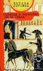 Libro CUENTOS Y LEYENDAS DE LA ILIADA