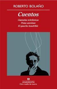 Libro CUENTOS: LLAMADAS TELEFONICAS/ PUTAS ASESINAS/ EL GAUCHO INSUFRIB LE