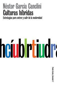 Libro CULTURAS HIBRIDAS: ESTRATEGIAS PARA ENTRAR Y SALIR DE LA MODERNID AD