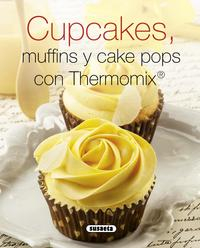Libro CUPCAKES, MUFFINS Y CAKE POPS CON THERMOMIX