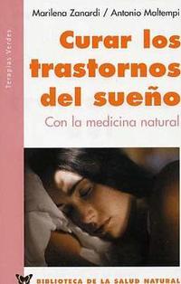 Libro CURAR LOS TRASTORNOS DEL SUEÑO CON LA MEDICINA INTEGRADA