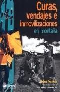 Libro CURAS, VENDAJES E INMOVILIZACIONES EN MONTAÑA