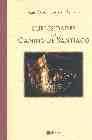 Libro CURIOSIDADES DEL CAMINO DE SANTIAGO