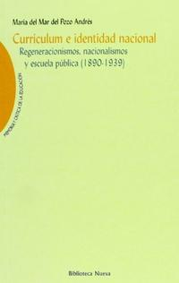 Libro CURRICULUM E IDENTIDAD NACIONAL: REGENERACIONISMOS, NACIONALISMOS Y ESCUELA PUBLICA