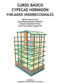 Libro CURSO BASICO CYPECAD HORMIGON FORJADOS UNIDIRECCIONALES