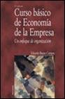 Libro CURSO BASICO DE ECONOMIA DE LA EMPRESA: UN ENFOQUE DE ORGANIZACIO N