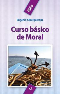 Libro CURSO BASICO DE MORAL