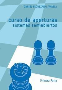Libro CURSO DE APERTURAS: SISTEMAS SEMIABIERTOS PRIMERA PARTE