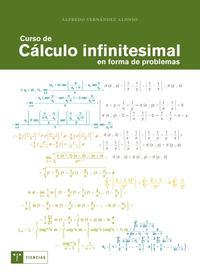 Libro CURSO DE CALCULO INFINITESIMAL EN FORMA DE PROBLEMAS