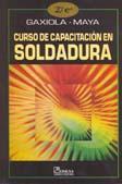 Libro CURSO DE CAPACITACION EN SOLDADURA