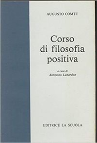 Libro CURSO DE FILOSOFIA POSITIVA. AUGUSTO COMTE
