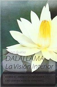 Libro DALAI LAMA. LA VISION INTERIOR