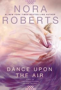 Libro DANCE UPON THE AIR: THREE SISTERS ISLAND TRILOGY 1
