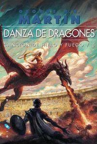 Libro DANZA DE DRAGONES (CANCIÓN DE HIELO Y FUEGO #5)