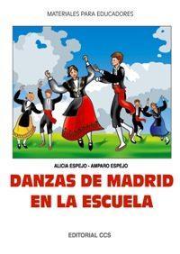Libro DANZAS DE MADRID EN LA ESCUELA
