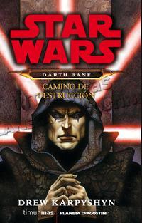 Libro DARTH BANE. CAMINO DE DESTRUCCION