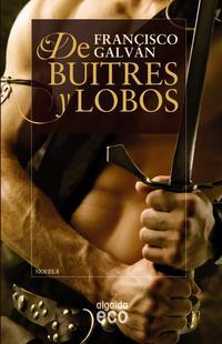 Libro DE BUITRES Y LOBOS