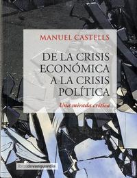 Libro DE LA CRISIS ECONÓMICA A LA CRISIS POLITICA