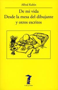 Libro DE MI VIDA - DESDE LA MESA DEL DIBUJANTE Y OTROS ESCRITOS