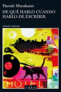Libro DE QUE HABLO CUANDO HABLO DE ESCRIBIR